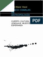 Cinco Charlas de Antropologia Cuerpo Cultura Lenguaje Muerte y Esperanza