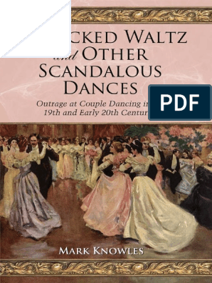 Knowles_The Wicked Waltz and Other Scandalous Dances 2009   Dances