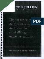 Jullien de Lo Universal de Lo Uniforme de Lo Comun y Dialogo
