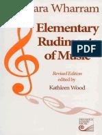 Barbara Wharram, Kathleen Wood-Elementary Rudiments of Music-The Frederick Harris Music Co. (2005).pdf