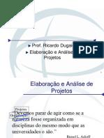 Elaboração e Análise de Projetos  - Aula 1