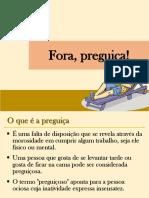 Fora Preguiça.pptx
