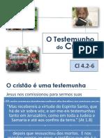 O Testemunho Do Cristão