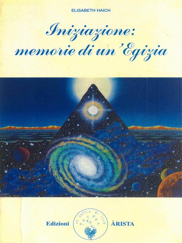 f42f51957e Elisabeth Haich - Iniziazione, Memorie Di Un'Egizia