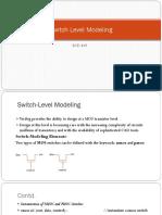 Switch Level Modeling