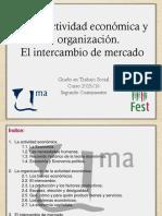 1 - La Actividad Económica y Su Organización. El Intercambio de Mercado