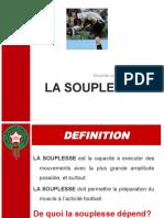 La Souplesse