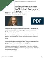 Como Voltaire se aproveitou de falha nas regras da 1ª loteria da França para ganhar uma fortuna