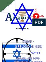 09 - Israel - o Relógio de Deus - Parte 3