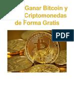 Ganar Bitcoin y Otras Criptomonedas de Forma Gratis.pdf