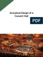Acoustical Design of a Concert Hall