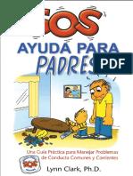 SOS Ayuda Para Padres_ Una Guía Práctica Para Manejar Problemas de Conducta Comunes y Corrientes - Lynn Clark
