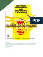 Entre Irmaos de Outras Terras (psicografia Chico Xavier e Waldo Vieira - espiritos diversos).pdf