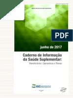 Ans-caderno de Informação Da Saúde Suplementar - Ano 11, n. 2 - Junho - 2017