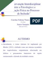 A Intervenção Interdisciplinar Entre a Psicologia e