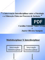 Ainterven o Interdisciplinar Entre a Psicol e Ed[1][1]. f Sisica Inclus o