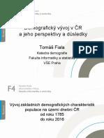 Demografický vývoj v  ČR a  jeho  perspektivy a důsledky