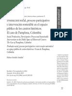 Produccion Social, Proceso Participativo e Intervencion Sostenible en El Espacio Publico de Los Centros Historicos
