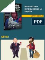 DESIGUALDAD Y DISTRIBUCIÓN DE LA RIQUEZA. Mitos y Sofismas – Luis Pazos