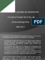 Clase El Caso de La Anomia Institucional en Argentina 2016.Pptx