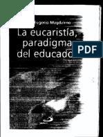 Hno. Magdaleno - La eucaristía, paradigma del educados.pdf