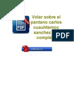 Volar Sobre El Pantano Carlos Cuauhtemoc Sanchez PDF Completo