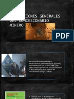 OBLIGACIONES GENERALES DEL CONCESIONARIO MINERO