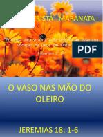O+VASO+NAS+Mu00C3O+DO+OLEIRO