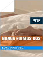 Nunca Fuimos Dos - Elva Martinez