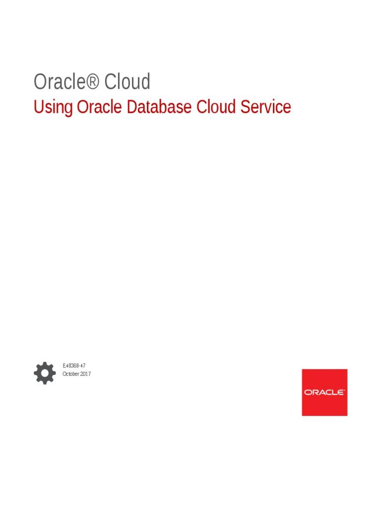 Using Oracle Database Cloud Service | Cloud Computing | Oracle Database
