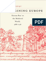 (Harvard Historical Studies) Christian Raffensperger-Reimagining Europe_ Kievan Rus' in the Medieval World-Harvard University Press (2012)