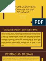 Otonomi Daerah Era Reformasi Hingga Sekarang_jihan