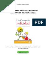 Un Curso de Felicidad Spanish Edition by Ricardo Eiriz