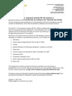 Nas eleições de 2006, empresas doaram R$ 100 milhões a parlamentares com ocorrências na Justiça e em Tribunais de Contas