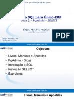 Curso SQL - Unico - Aula02 - Pgadmin - Select