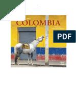 William Ospina - Ërase Una Vez Colombia...