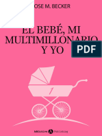 Becker Rose M - El Bebe Mi Multimillonario Y Yo - Vol 1