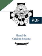 Aldo Lavagnini - Manual Del Caballero Rosacruz TEXTO