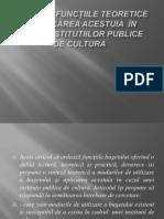 Bugetul, Funcţiile Teoretice Şi Aplicarea Acestuia În
