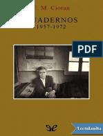 Cuadernos 19571972 - E M Cioran