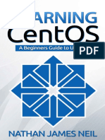 Learning CentOS_ a Beginners Gu - Nathan Neil