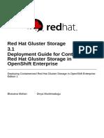 Red_Hat_Gluster_Storage-3.1-Deployment_Guide_for_Containerized_Red_Hat_Gluster_Storage_in_OpenShift_Enterprise-en-US.pdf