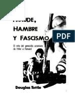 Douglas Tottle - Fraude, Hambre y Fascismo