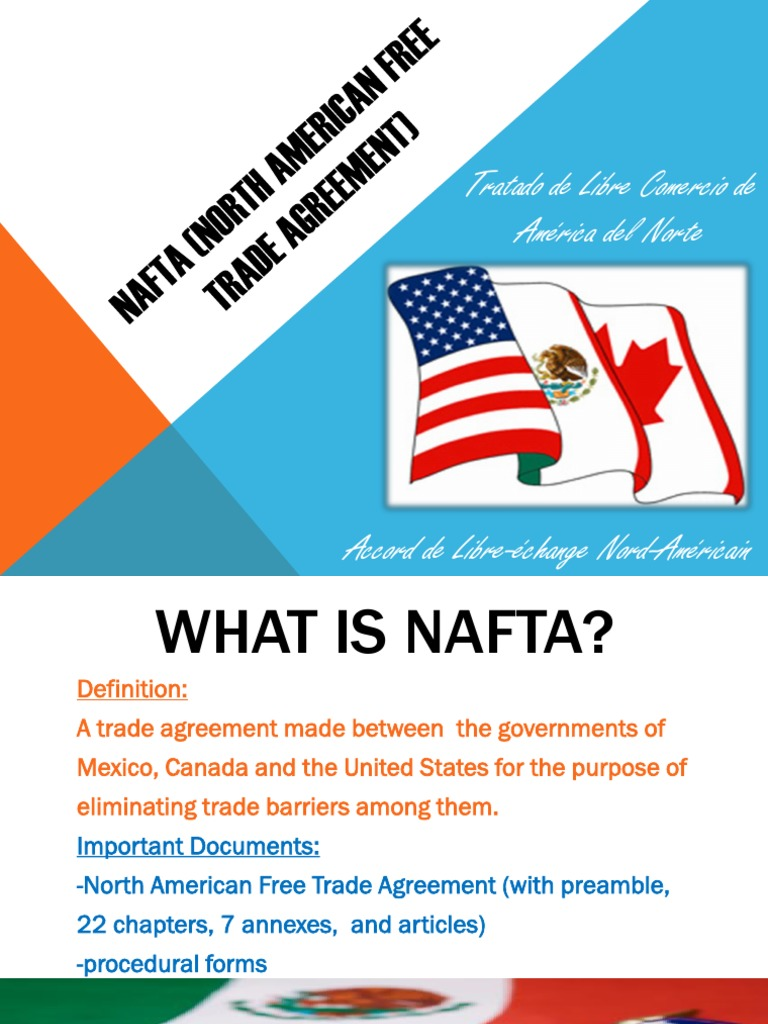 Nafta Powerpoint North American Free Trade Agreement