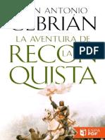 LA AVENTURA DE LA RECONQUISTA - JUAN ANTONIO CEBRIÁN