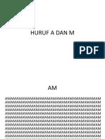 HURUF A DAN M