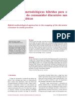Abordagens metodológicas  híbridas para o mapeamento do  consumidor discursivo nas práticas midiáticas