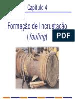 Incrustação Em Trocadores de Calor - Fouling