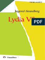 Hilma Angered-Strandberg - Lydia Vik [ prosa ] [1a tryckta utgåva 1904, Senaste tryckta utgåva =, 250 s. ]