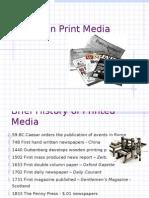 Trends in Print Media